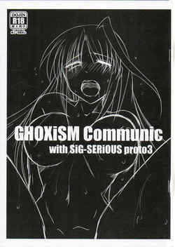 Ghoxism communic with sig-serious proto 3