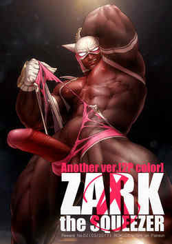 Zark the squeezer another ver