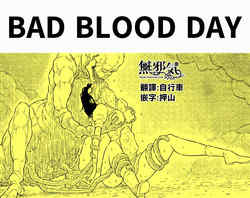 Bad blood day